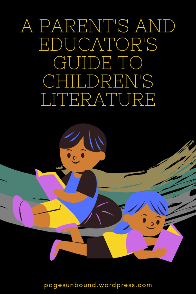 Parent's and Educator's Guide to Children's Literature